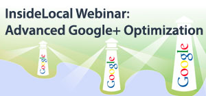 Advanced Optimization Tips for Google+Local