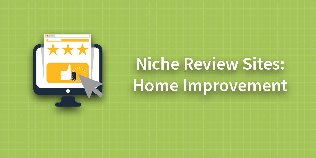 Home Improvement Sites best home improvement & home repair review sites - brightlocal