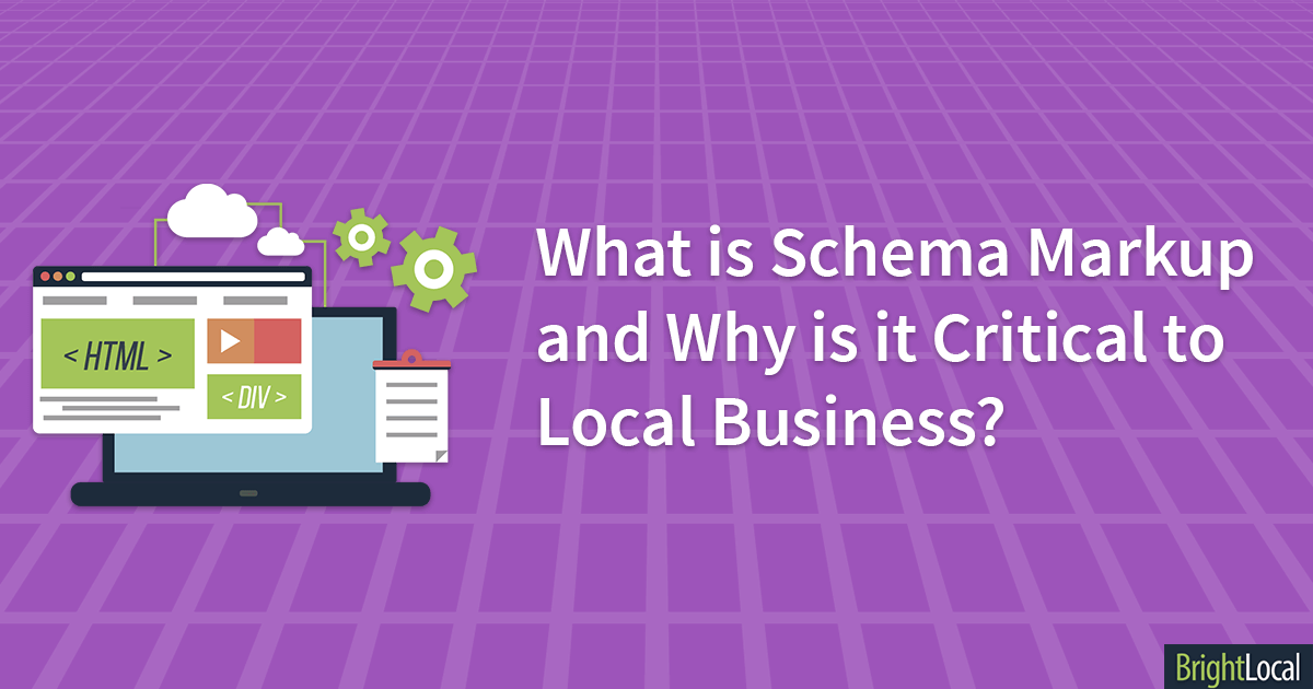 What Is Schema Markup and Why Is It Critical to Local Business ...
