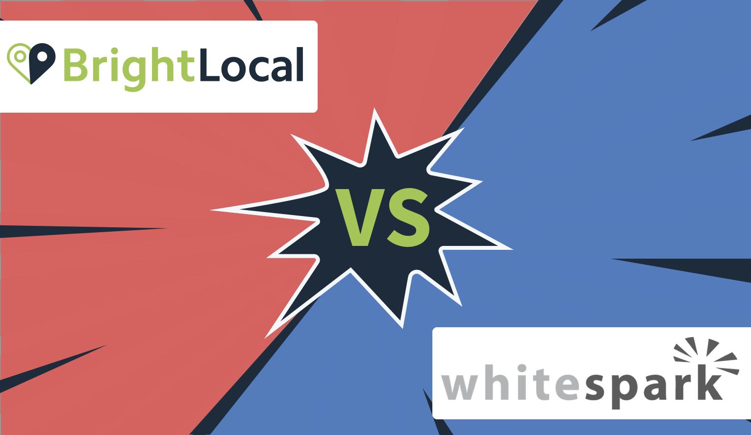 BrightLocal vs Whitespark